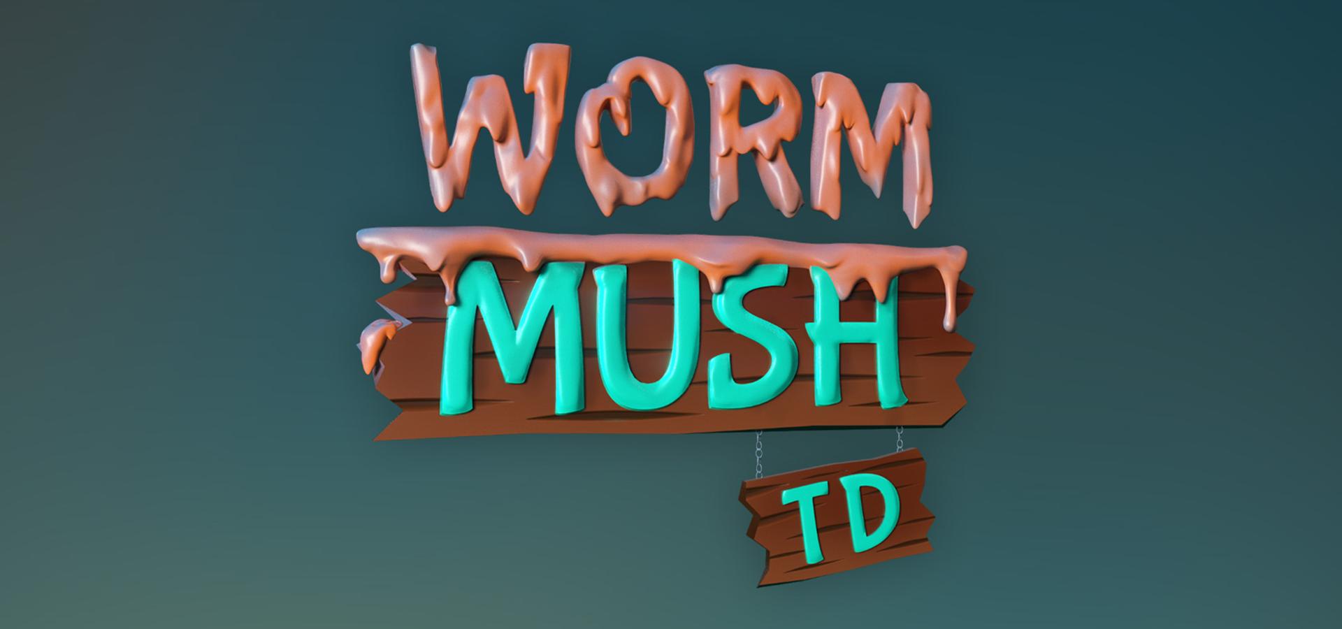 Worm Mush TD